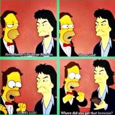 Homer Simpson doesn't care that he's met George harrison, he just wants his brownie