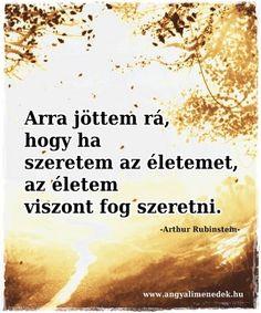 Arthur Rubinstein gondolata az élet szeretetéről. A kép forrása: Angyali Menedék