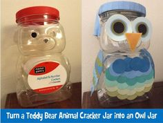Upcycled DIY Teddy Bear Animal Crackers Jar To Owl Jar. Keep class treats or prizes in.
