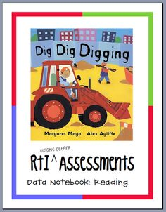 Hello Literacy: RTI: Digging Deeper Assessments {PAST link updated}