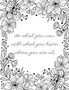 Use this inspirational free printable adult coloring page to motivate and inspire you during your chill time. Find 50 unique and beautifully designed free coloring pages on the blog! Wedding Coloring Pages, Quote Coloring Pages, Fall Coloring Pages, Free Coloring Sheets, Printable Adult Coloring Pages, Alphabet Coloring Pages, Coloring Books, Zentangle, Inside Out Coloring Pages