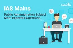 IAS Mains Public Administration Subject Most Expected Questions https://goo.gl/6cTecI #ias mains # public administration