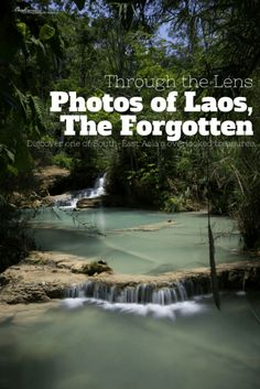 Discover the beautiful country of Laos through a series of photos. Waterfalls, smiles, mysteries are all there waiting for you!