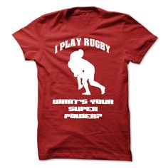 i play rugby whats your super power? T Shirt, Hoodie, Sweatshirt