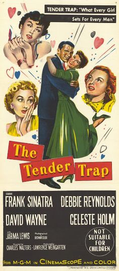 The Tender Trap ~ 1955. Fun movie that I always end up watching on TCM. Plus, I own it. 8/10