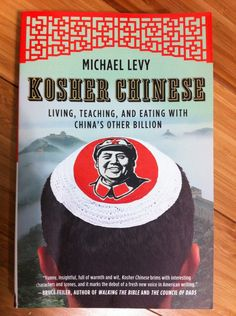 Michael Levy's Kosher Chinese. A funny look at life in rural central China through the eyes of a Jewish Peace Corps volunteer.