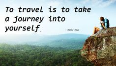 """To #travel is to take a journey into yourself. #TravelQuotation #VacationTravel Vacation Trips, Vacation Travel, Travel Destinations, Pack Your Bags, Travel Inspiration, Yoga Inspiration, Best Travel Bags, Positive Vibes Quotes, Heathrow Airport"