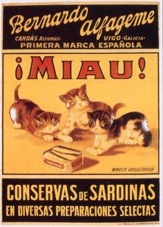 Cats in Art, Illustration and photography: Ad for canned sardines Vintage Cat, Vintage Comics, Vintage Labels, Vintage Postcards, Vintage Images, Retro Advertising, Retro Ads, Vintage Advertisements, Old Posters