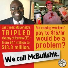 15 dollar minimum wage so tax payers don't have to pay McDonalds employees food stamps and Medicaid.