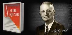Napoleon Hill e suas 16 leis de  para alcançar o sucesso