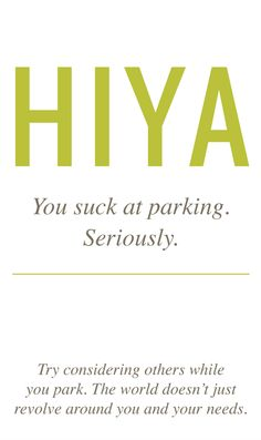 a nicer way to say you suck at parking. printable business size suck it cards :)
