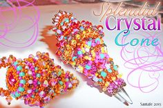 Beaded Bead - Splendid Crystal Cone Santafe the Beadlizard: