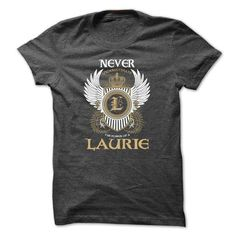 LAURIE Never Underestimate - #cute gift #monogrammed gift. BUY-TODAY => https://www.sunfrog.com/Names/LAURIE-Never-Underestimate-zpwujtrkud.html?68278