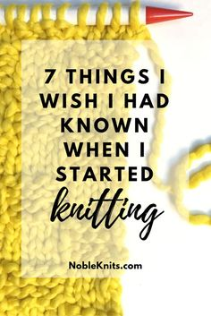 7 Things I Wish I Hat Known When I Started Knitting