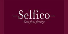 Selfico – Text Font Family by Nootype