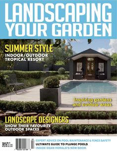 Good Landscaping Your Garden Magazine. Issue 4, Spring 2012
