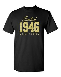 1946+GOLD+Limited+Edition+70th+Birthday+Party+by+TeeHeeHeeShirt