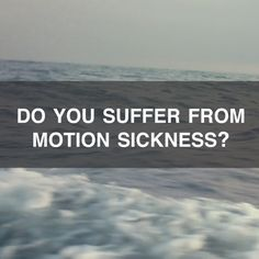 Tips To Prevent Motion Sickness