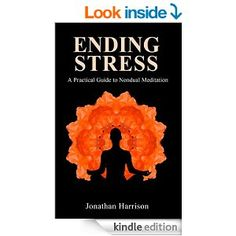 Ending Stress: A practical guide to Budddhist & Nondual Meditation (Personal Transformation - Spiritual & Mental Healing Book 1) - Kindle edition by Jonathan Harrison. Health, Fitness & Dieting Kindle eBooks @ Amazon.com.   This book is proudly promoted by EliteBookService.com