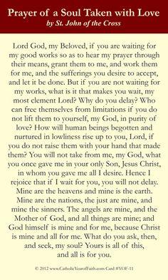 Prayer of St. John of the Cross for a Soul Taken with Love