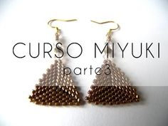 Curso Abalorios - Tecnicas con Miyuki ( Hacer un triangulo ) - parte Beading Tools, Beading Projects, Beading Tutorials, Beading Patterns, Beading Ideas, Seed Bead Earrings, Beaded Earrings, Beaded Jewelry, Seed Bead Tutorials