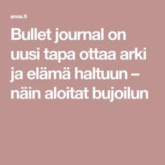 Bullet journal on uusi tapa ottaa arki ja elämä haltuun – näin aloitat bujoilun