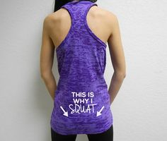 This is Why I Squat Tank Top. Love to Squat por StrongGirlClothing
