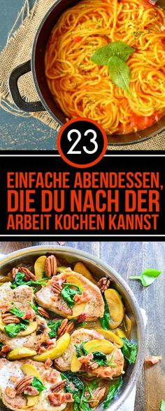 23 simple dinners that you can cook after work - Kochrezepte Abendessen - Pasta Work Meals, Easy Meals, Vegetarian Recipes, Cooking Recipes, Healthy Recipes, Snacks Recipes, Healthy Food, Soul Food, German Recipes