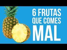 6 frutas que estabas comiendo mal - #NiTeLoImaginas - YouTube