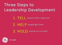 3 Steps to Leadership Development tell people what's expected help people get there hold people accountable Love this simple 1 2 Leadership Team Development, Effective Leadership, Leadership Activities, School Leadership, Leadership Coaching, Leadership Roles, Educational Leadership, Leadership Qualities, School Counseling