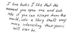 Getting lost in a book.