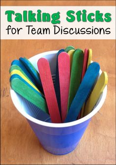 Directions for using the Talking Sticks discussion strategy for small group and team discussions