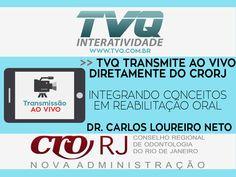 TVQ transmitirá diretamente do CRORJ Curso: INTEGRANDO CONCEITOS EM REABILITAÇÃO ORAL No dia 21/06 a partir das 19h