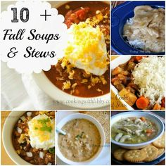 Cooking With Libby: 10 + Fall Soups & Stews