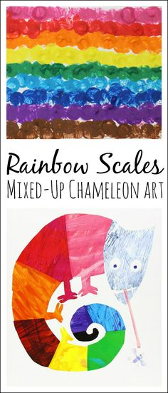 Rainbow Scales Artwork inspired by Eric Carle's book The Mixed-Up Chameleon - What a great way to combine literacy, art, AND science! Get the children to take a look at real chameleon's scales before painting, too!