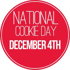 December 4th is National Cookie Day!
