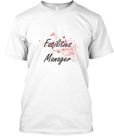 Facilities Manager Heart Design White T-Shirt Front - This is the perfect gift for someone who loves Facilities Manager. Thank you for visiting my page (Related terms: Professional jobs,job Facilities Manager,Facilities Manager,facilities managers,facility maintenance ...)