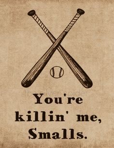 sale // Youre Killin Me Smalls  Movie by TheSilverSpider on Etsy, $12.00