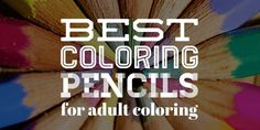 Best coloring pencils for adult coloring books #Adultcoloringbooks #Adultcoloring #Coloringbooksforgrownups #Coloringbooksforadults