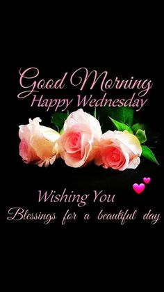 Wednesday Wishes, Wednesday Morning, Happy Wednesday, Good Morning God Quotes, Good Morning Happy, Quotes About God, Mornings, Beautiful Day, Blessed