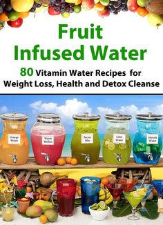 SUMMER MUST READ: Fruit Infused Water - 80 Vitamin Water Recipes for Weight Loss, Health and Detox Cleanse (Vitamin Water, Fruit Infused Water, Natural Herbal Remedies, Detox Diet, Liver Cleanse) [Kindle Edition]  #AddictedtoKindle
