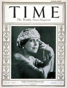 March 1923 - The first issue of TIME Magazine August 1924 - Queen Marie of Romania became the first queen to ever grace the cover of TIME Magazine. Michael I Of Romania, History Of Romania, Marie Windsor, Romanian Royal Family, Central And Eastern Europe, Her Majesty The Queen, Time Magazine, Magazine Covers, Queen Mary