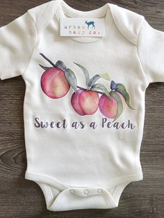 Sweet as a Peach, Baby, Boy, Girl, Unisex, Gender Neutral, Infant, Tod