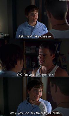 my fav's gouda!!! Hahaha cheese