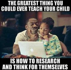The greatest thing you could ever teach your children.