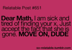 hehehe i'm a nerd but math jokes are funny Math Jokes, Math Humor, Cute Quotes, Funny Quotes, I Hate Math, I Love To Laugh, Swagg, Laugh Out Loud, The Funny