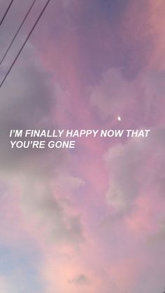 lana del rey aesthetic I'm Finally Happy Now That You're Gone - Lana Del Rey - Phone Wallpaper Motivacional Quotes, Tumblr Quotes, Lyric Quotes, Lyrics, Grunge Quotes, Handy Wallpaper, Iphone Wallpaper, Deep Wallpaper, Lana Del Rey Quotes