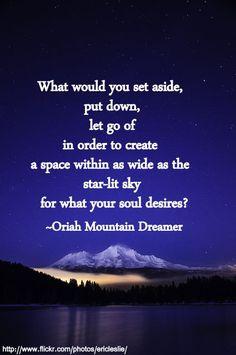 The Call - Oriah Mountain Dreamer   Inspiration   Pinterest