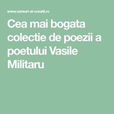 Cea mai bogata colectie de poezii a poetului Vasile Militaru Mai