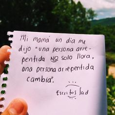 Muy cierto una persona arrepentida cambia Cute Spanish Quotes, Cute Quotes, Best Quotes, Sweet Words, Love Letters, Bible Quotes, Bible Verses, True Stories, Pick Up Lines Cheesy